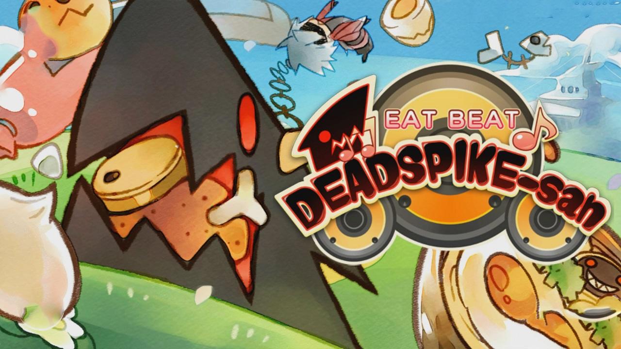 EAT BEAT DEADSPIKE-san
