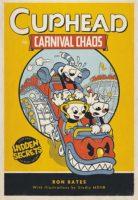 Copertina di Cuphead in Carnival Chaos: A Cuphead Novel