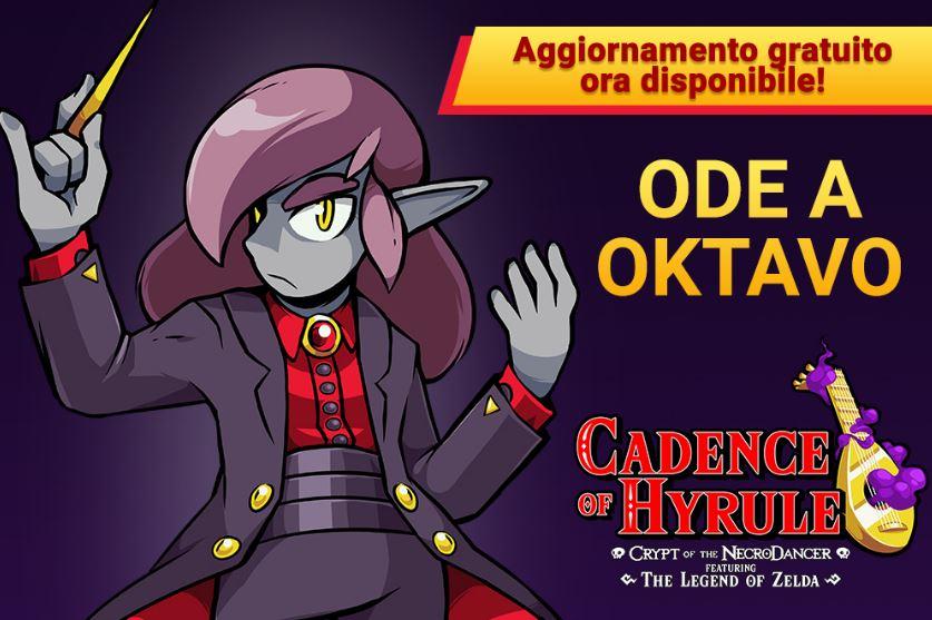 Aggiornamento Cadence of Hyrule Ode a Oktavo