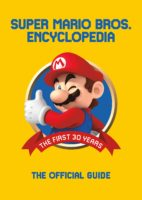 Copertina di Super Mario Bros. Encyclopedia: The First 30 Years: the Official Guide to the First 30 Years, 1985-2015