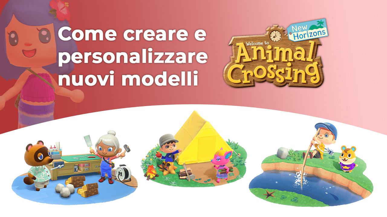 Copertina della guida su come creare nuovi modelli in Animal Crossing: New Horizons