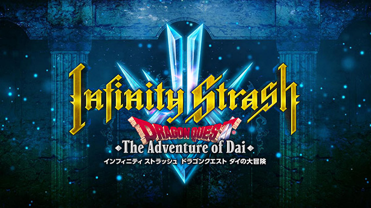 Infinity Strash: Dragon Quest The Adventure of Dai Cover