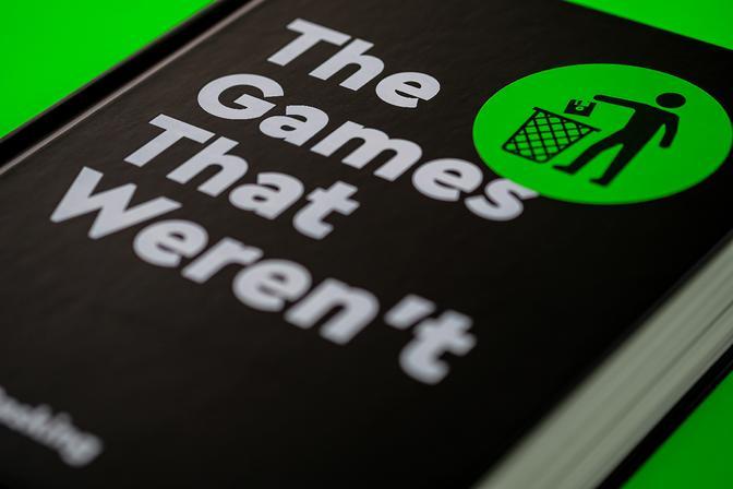 The games that weren't