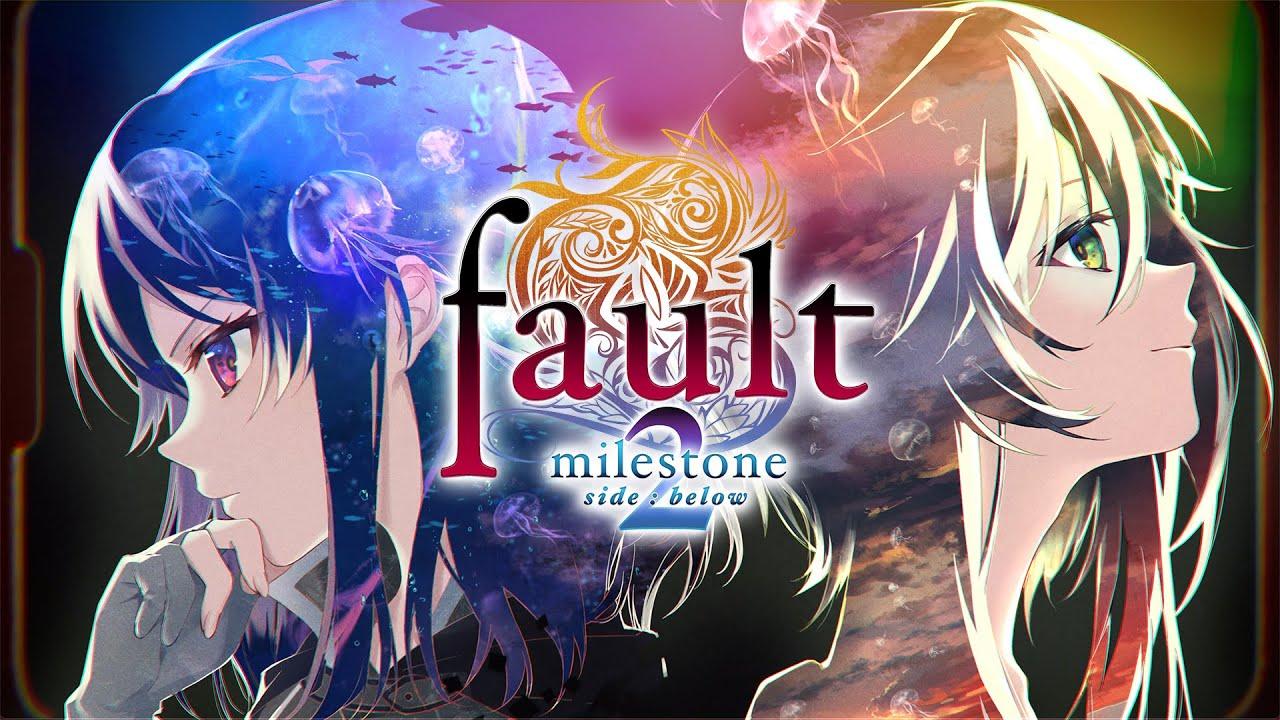 Fault - Milestone Two Side: Below